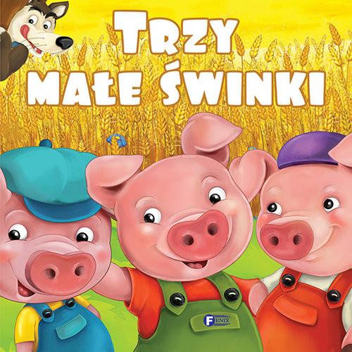 okładka Trzy małe świnki, Książka   Opracowanie zbiorowe