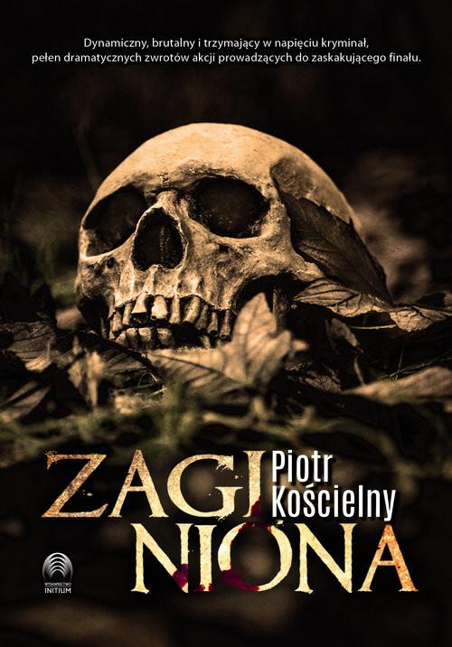 okładka Zaginiona, Książka | Piotr Kościelny