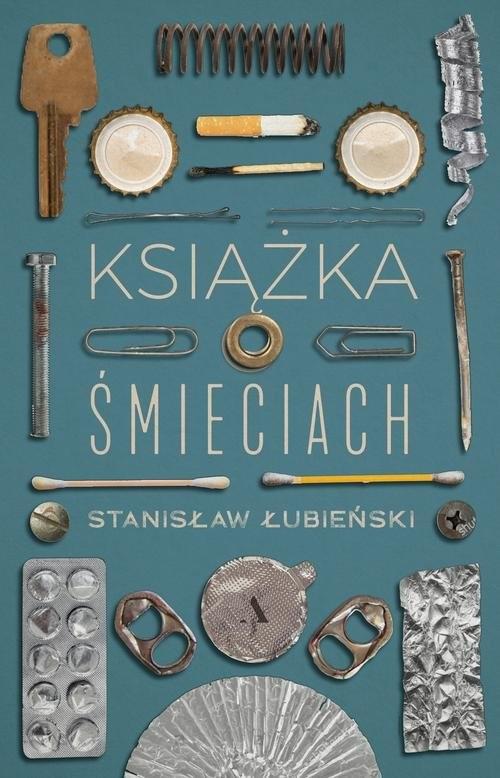 okładka Książka o śmieciach, Książka | Stanisław Łubieński