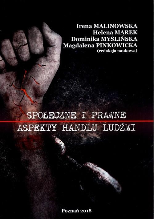 okładka Społeczne i prawne aspekty handlu ludźmiksiążka |  | Praca Zbiorowa