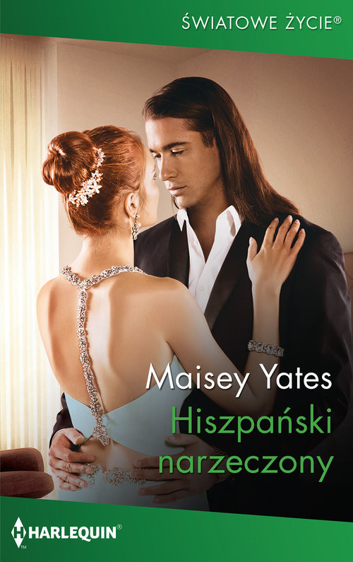 okładka Hiszpański narzeczonyksiążka |  | Maisey Yates