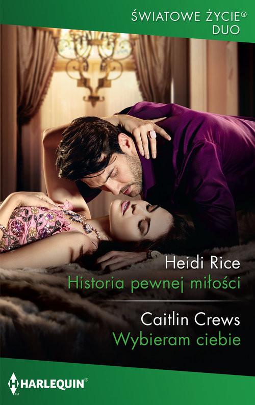 okładka Historia pewnej miłościksiążka |  | Heidi Rice