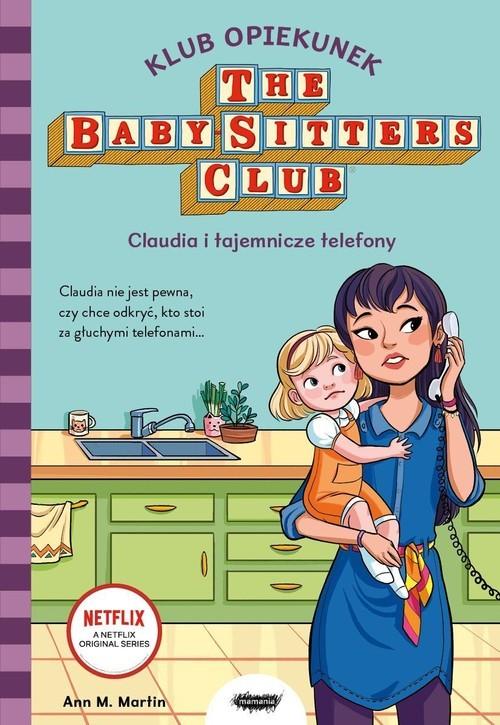 okładka Klub Opiekunek Claudia i tajemnicze telefony, Książka | Ann M. Martin