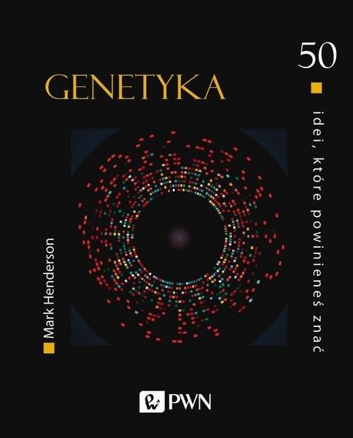 okładka 50 idei, które powinieneś znać Genetyka, Książka | Henderson Mark