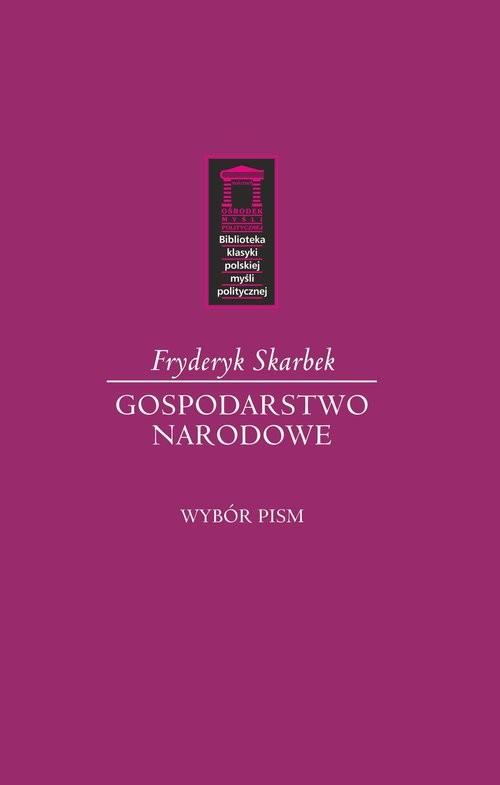 okładka Gospodarstwo narodowe, Książka | Skarbek Fryderyk