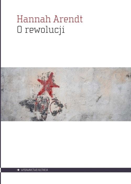 okładka O rewolucji, Książka   Hannah  Arendt