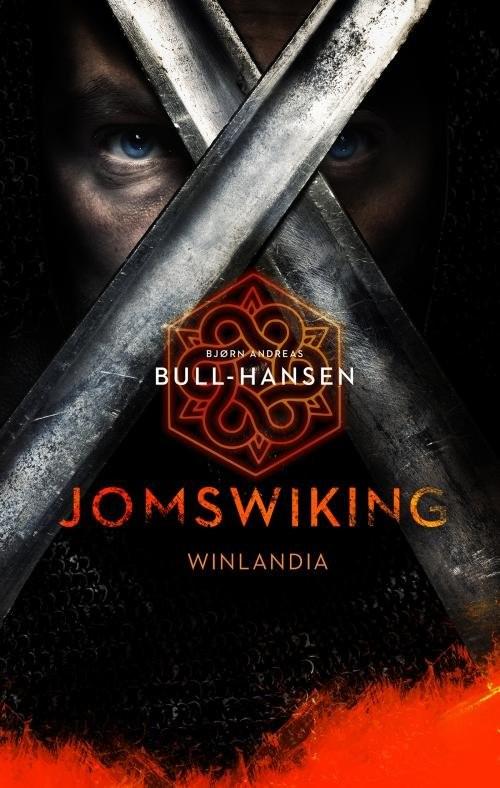 okładka Jomswiking Winlandiaksiążka      Bjorn Andreas Bull-Hansen
