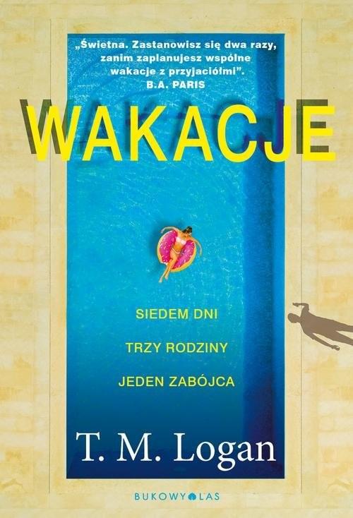 okładka Wakacje, Książka | Logan T.M.