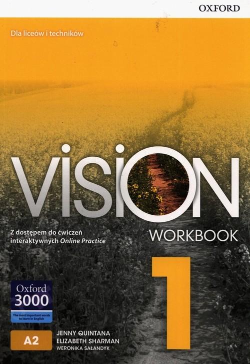 okładka Vision 1 Zeszyt ćwiczeń z dostępem do ćwiczeń interaktywnych Online Practice, Książka | Jenny Quintana, Elizabeth Sharman, Weronika Sałandyk