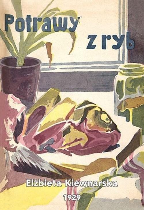 okładka Potrawy z ryb, Książka | Kiewnarska Elżbieta