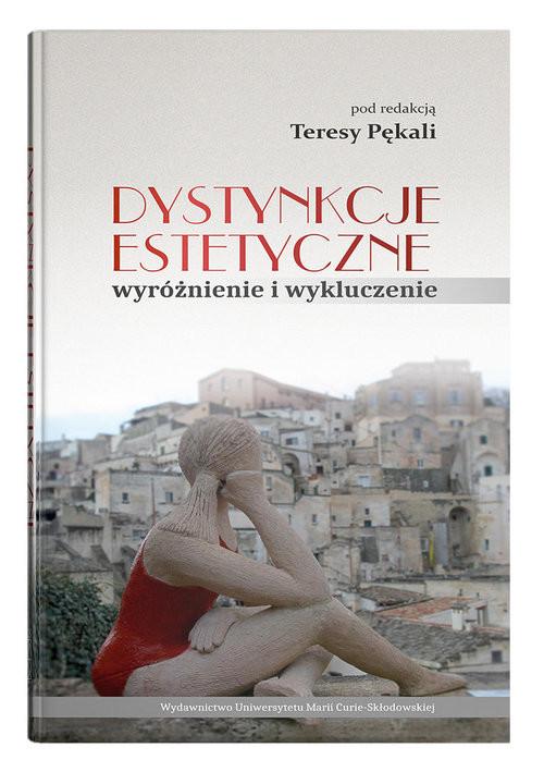 okładka Dystynkcje estetyczne wyróżnienie i wykluczenieksiążka     