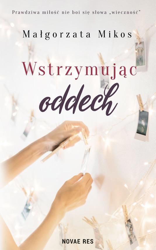 okładka Wstrzymując oddechebook | epub, mobi | Mikos Małgorzata