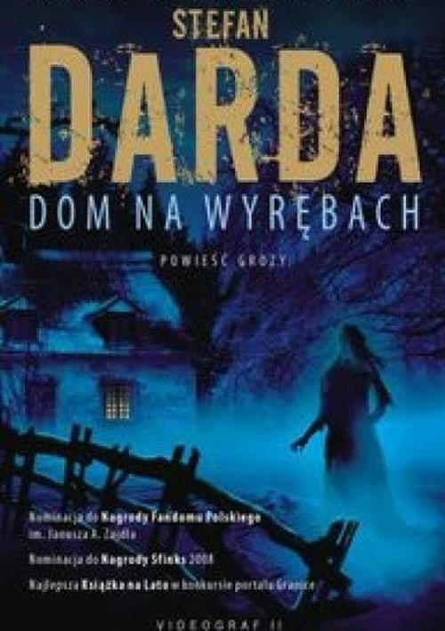 okładka Dom na wyrębachksiążka      Stefan Darda