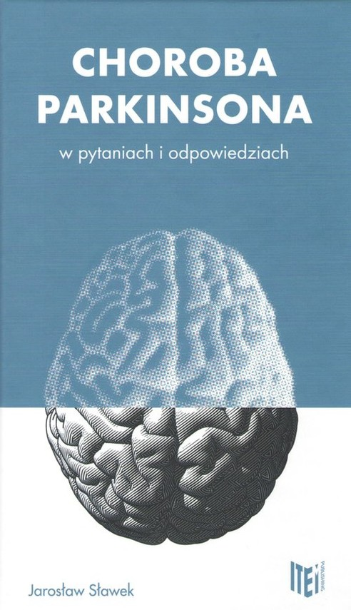 okładka Choroba Parkinsona w pytaniach i odpowiedziach, Książka | Jarosław  Sławek