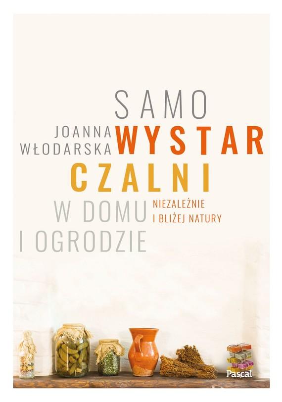 okładka Samowystarczalni w domu i ogrodzie, Książka | Włodarska Joanna