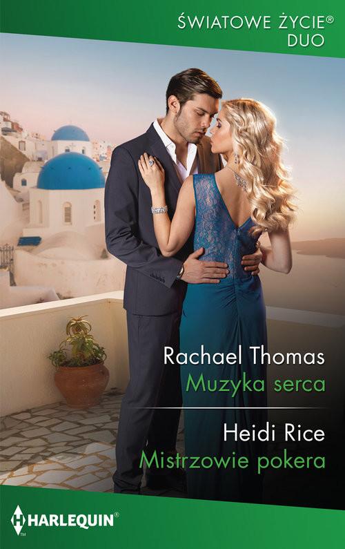 okładka Muzyka serca Mistrzowie pokeraksiążka |  | Rachael Thomas, Heidi Rice