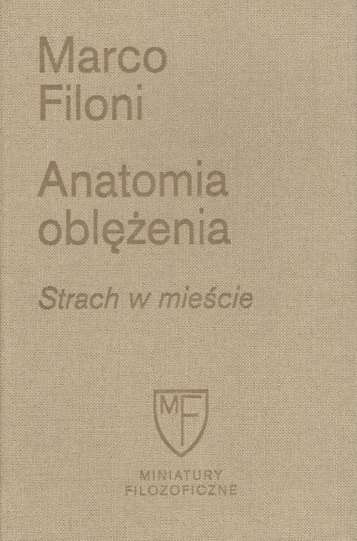 okładka Anatomia oblężenia Strach w mieścieksiążka |  | Filoni Marco