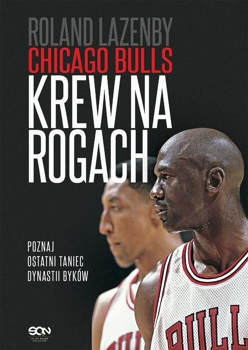 okładka Chicago Bulls Krew na rogachksiążka |  | Roland  Lazenby