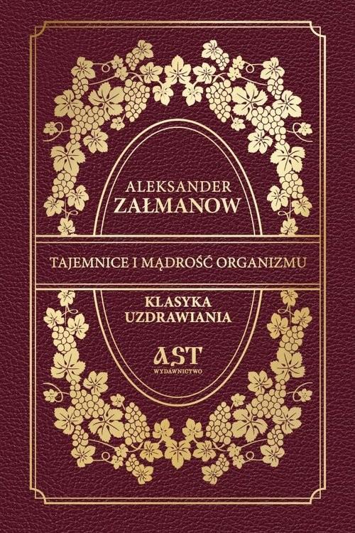 okładka Tajemnice i mądrość organizmu, Książka | Załmanow Aleksander