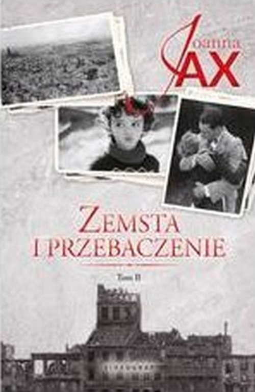 okładka Zemsta i przebaczenie Tom 2 Rzeka tęsknoty. Morze kłamstwaksiążka      Joanna Jax