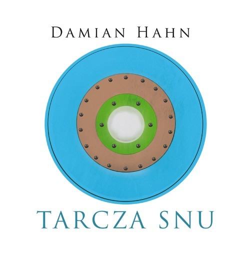 okładka Tarcza snuksiążka      Hahn Damian