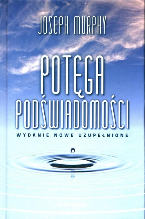 okładka Potęga podświadomościksiążka |  | Joseph Murphy