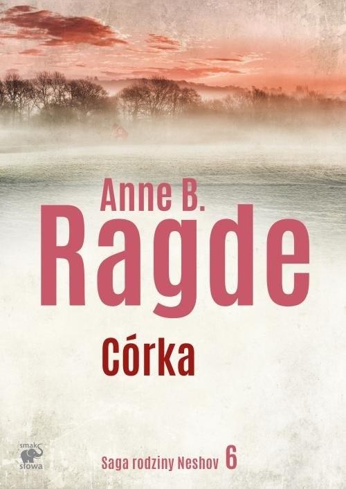 okładka Córka, Książka | Anne B. Ragde
