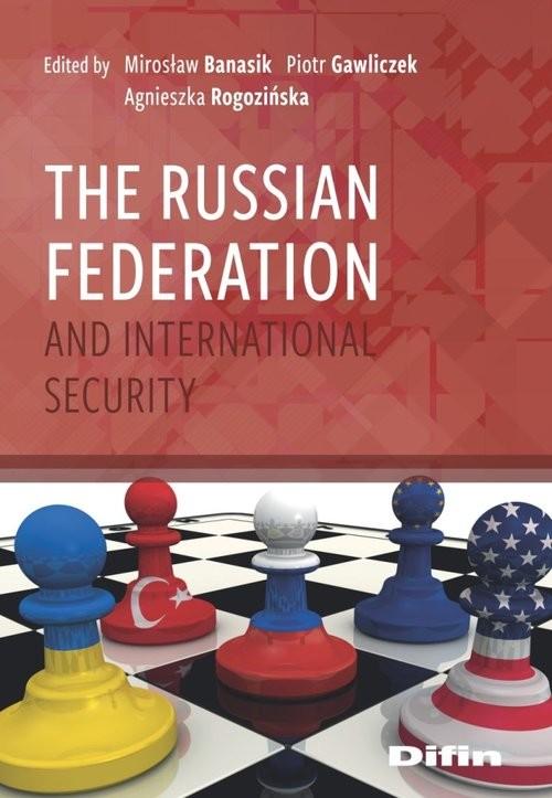 okładka The Russian Federation and International Securityksiążka     
