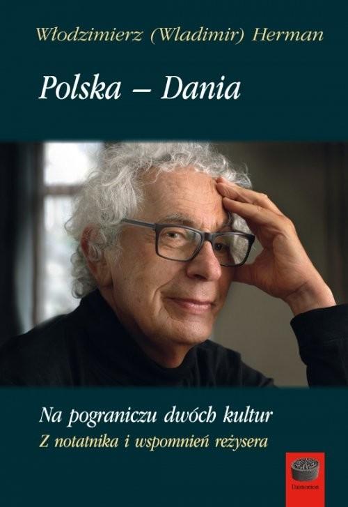 okładka Polska-Dania Na pograniczu dwóch kultur, Książka   Herman Włodzimierz
