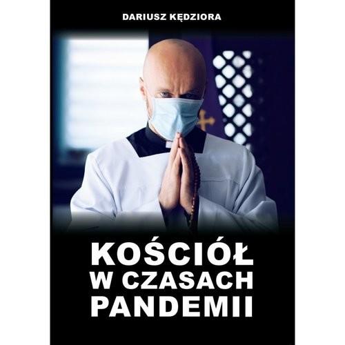 okładka Kościół w czasach pandemii, Książka | Kędziora Dariusz