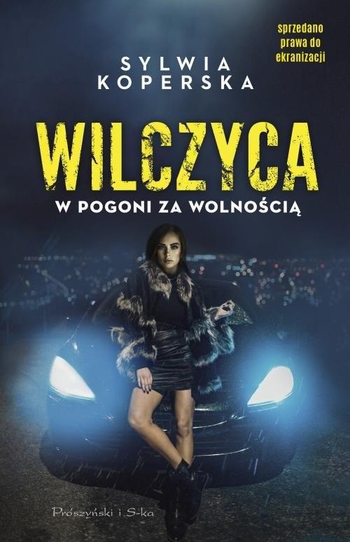 okładka Wilczyca W pogoni za wolnością, Książka | Koperska Sylwia