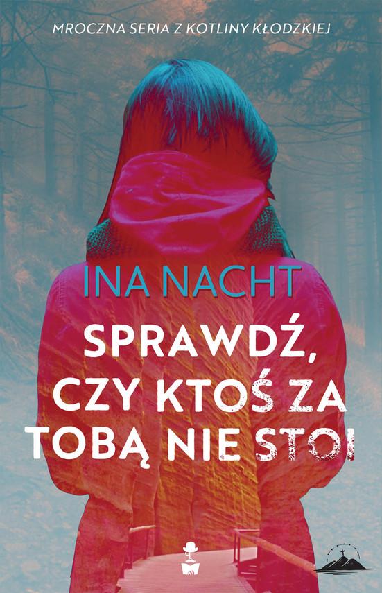 okładka Sprawdź, czy ktoś za tobą nie stoi, Ebook | Ina Nacht
