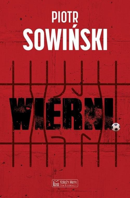 okładka Wierni, Książka | Sowiński Piotr