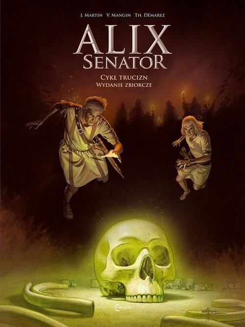 okładka Alix Senator  Wydanie Zbiorcze Tom 3 Cykl Truciznksiążka      Valerie Mangin