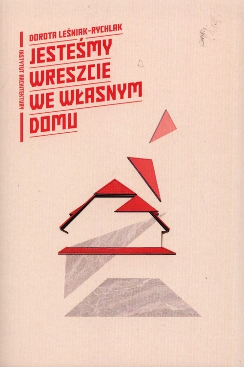 okładka Jesteśmy wreszcie we własnym domuksiążka |  | Leśniak-Rychlak Dorota