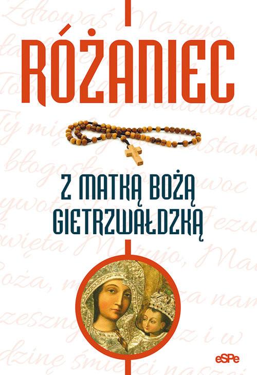 okładka Różaniec z Matką Bożą Gietrzwałdzką, Książka   Kowalewski Robert