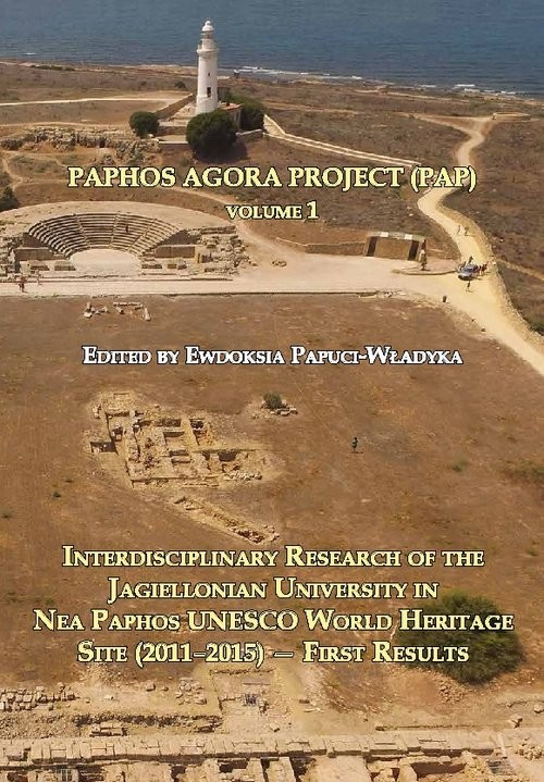 okładka Paphos Agora Project Interdisciplinary Research of the Jagiellonian University in Nea Paphos UNESCO World Heritage Site (, Książka |