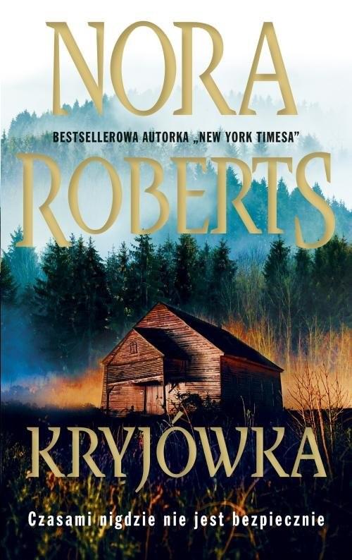 okładka Kryjówka, Książka   Nora Roberts