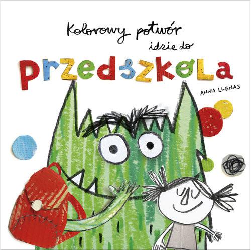 okładka Kolorowy potwór idzie do przedszkola, Książka   Llenas Anna