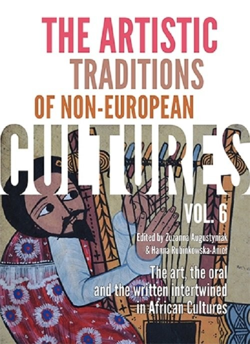 okładka The Artistic Traditions of Non-European Cultures, vol. 6, Książka |