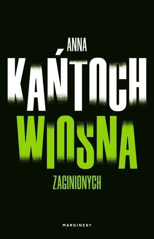 okładka Wiosna zaginionychksiążka |  | Anna Kańtoch