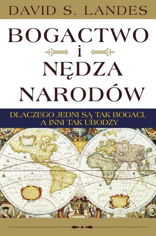okładka Bogactwo i nędza narodów, Książka | David S. Landes