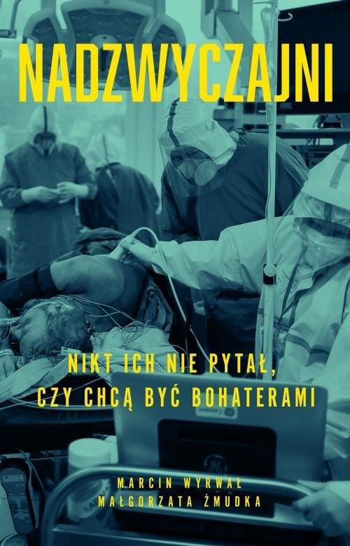 okładka Nadzwyczajniksiążka |  | Małgorzata Żmudka, Marcin Wyrwał