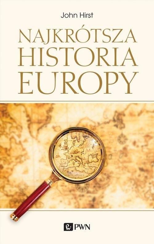 okładka Najkrótsza historia Europy, Książka | Hirst John