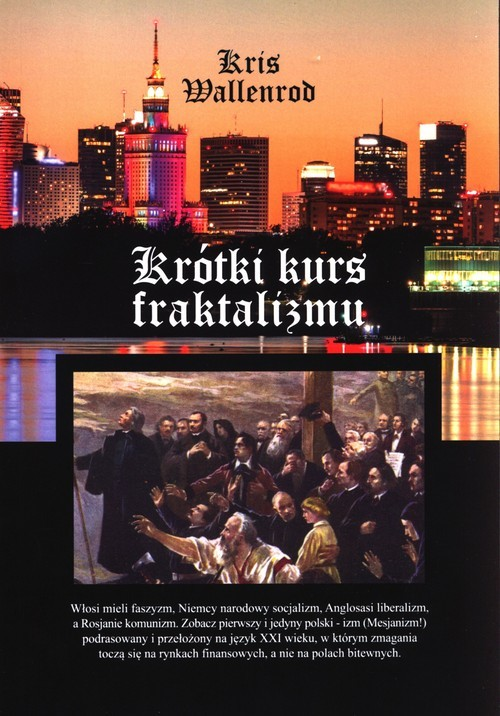 okładka Krótki kurs fraktalizmuksiążka      Wallenrod Kris