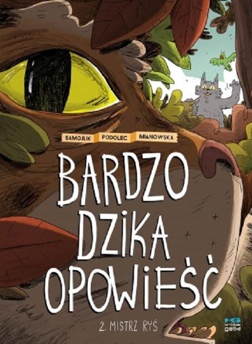 okładka Bardzo dzika opowieść 2 Mistrz Ryśksiążka |  |