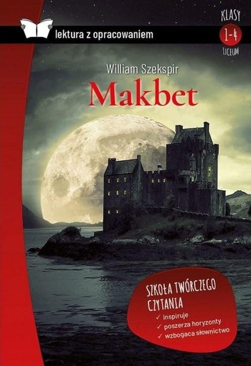 okładka Makbet Lektura z opracowaniem, Książka   William Szekspir