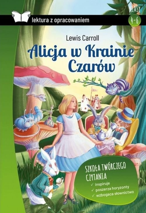 okładka Alicja w Krainie Czarów. Lektura z opracowaniem, Książka   Lewis Carroll