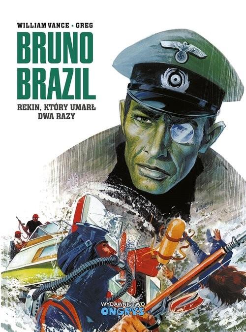 okładka Bruno Brazil Rekin który umarł dwa razyksiążka      Greg
