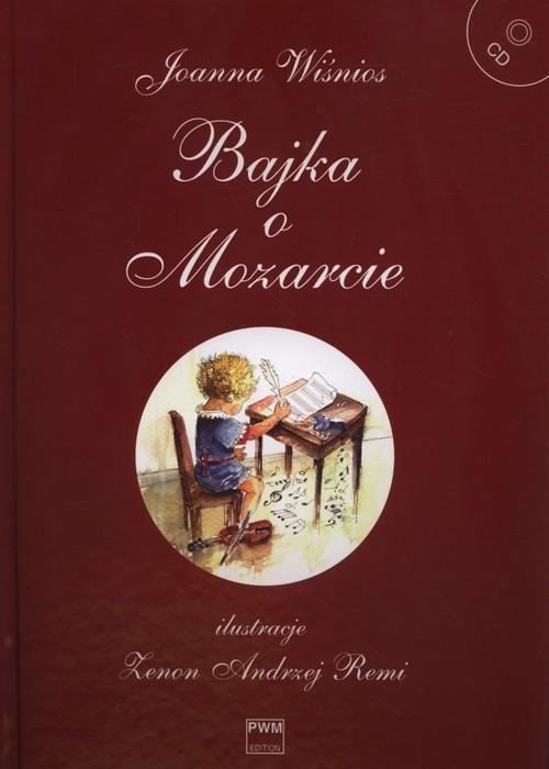 okładka Bajka o Mozarcie + CD, Książka | Wiśnios Joanna